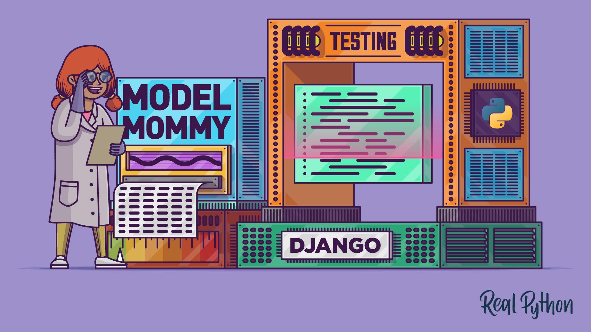 Testing in Django (Part 2) – Model Mommy vs Django Testing Fixtures