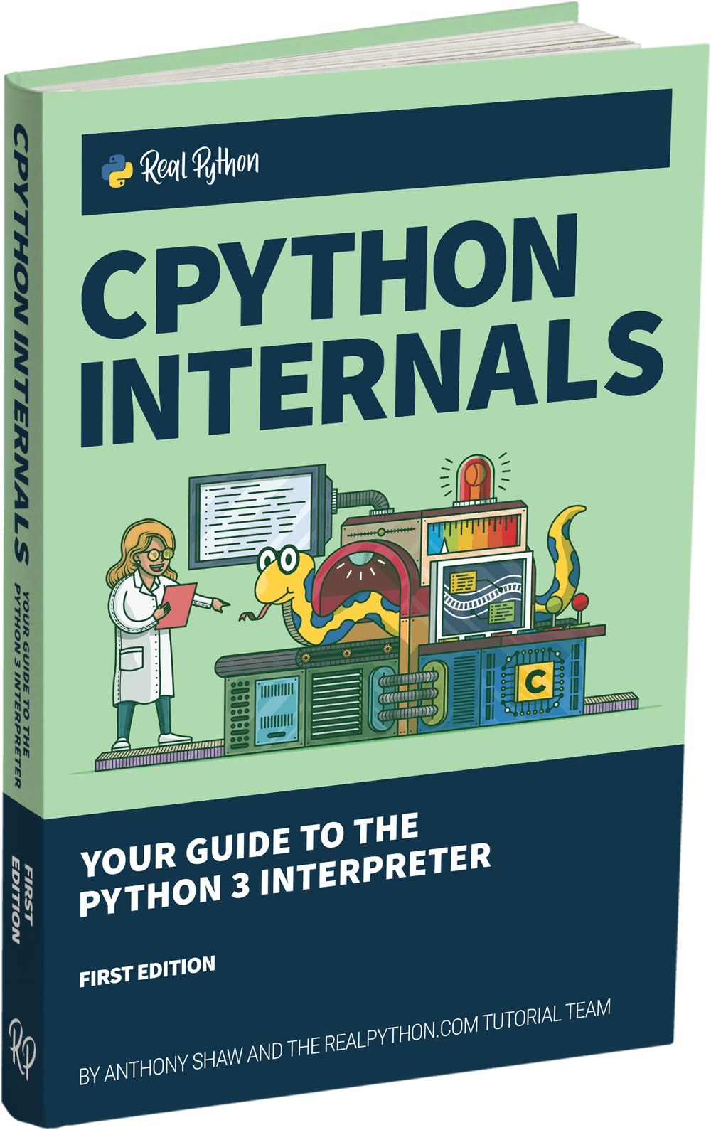 CPython Internals: Your Guide to the Python 3 Interpreter