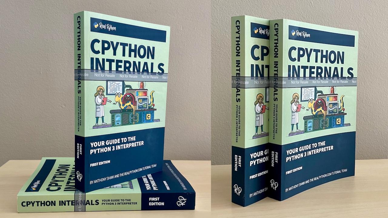CPython Internals paperback (proof copies)