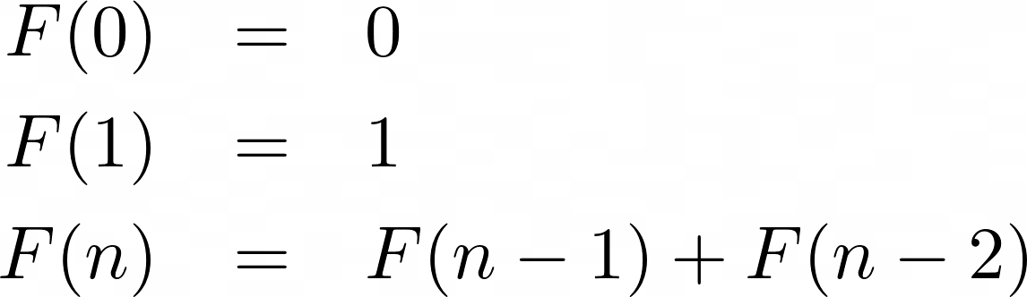 The Fibonacci sequence described as a recurrence relation. F(0) and F(1) are defined to be 0, and the nth Fibonacci number is the sum of F(n-1) and F(n-2)