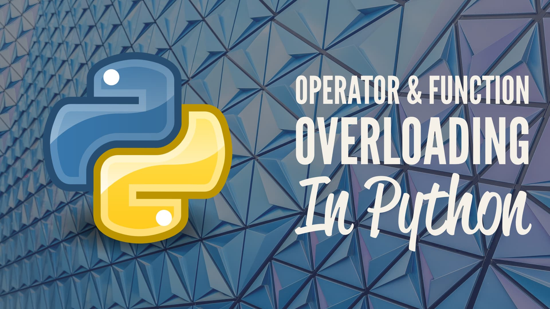Operator and Function Overloading in Python
