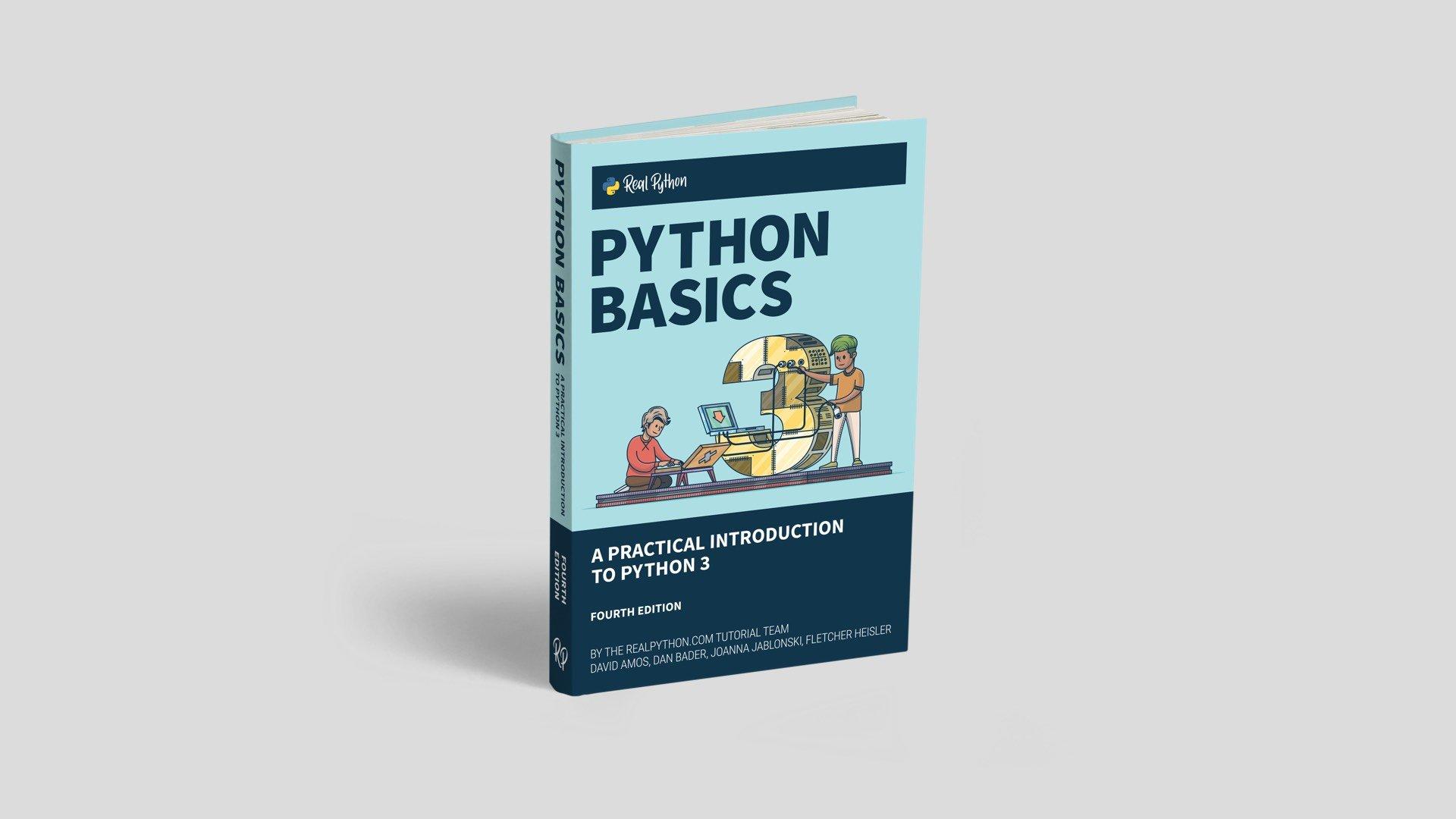 Python Basics Book: A Practical Introduction to Python 3