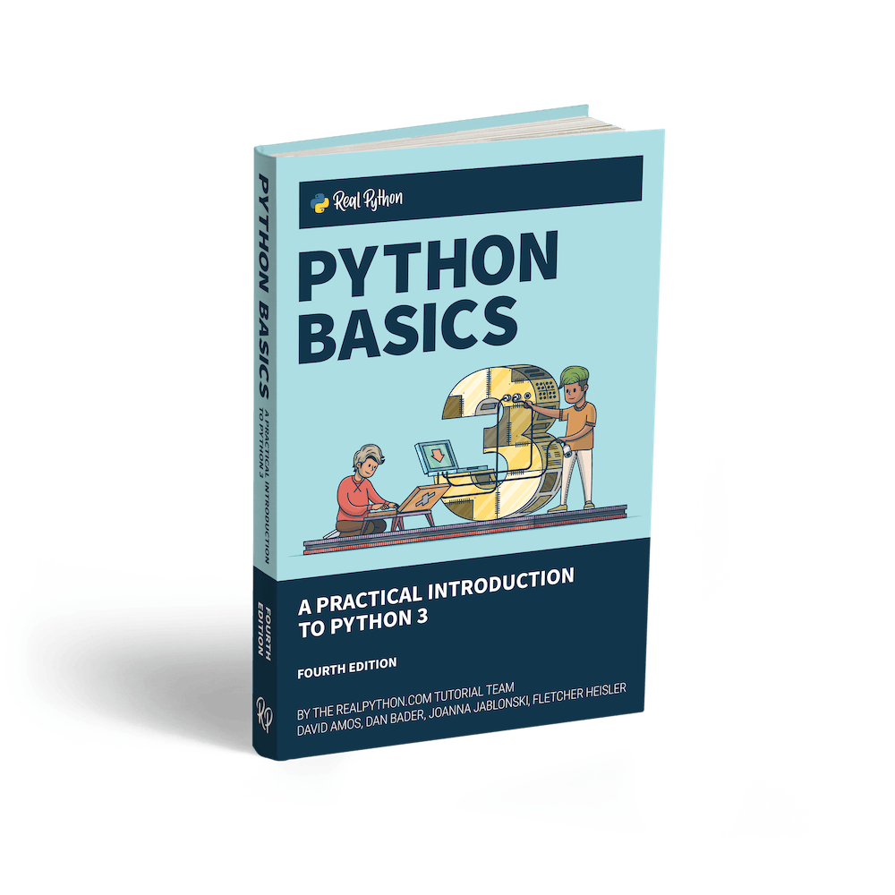 Python Basics: A Practical Introduction to Python 3