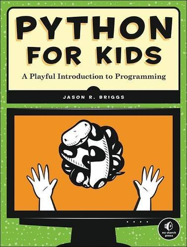 Python for Kids:A Playful Introduction to Programming