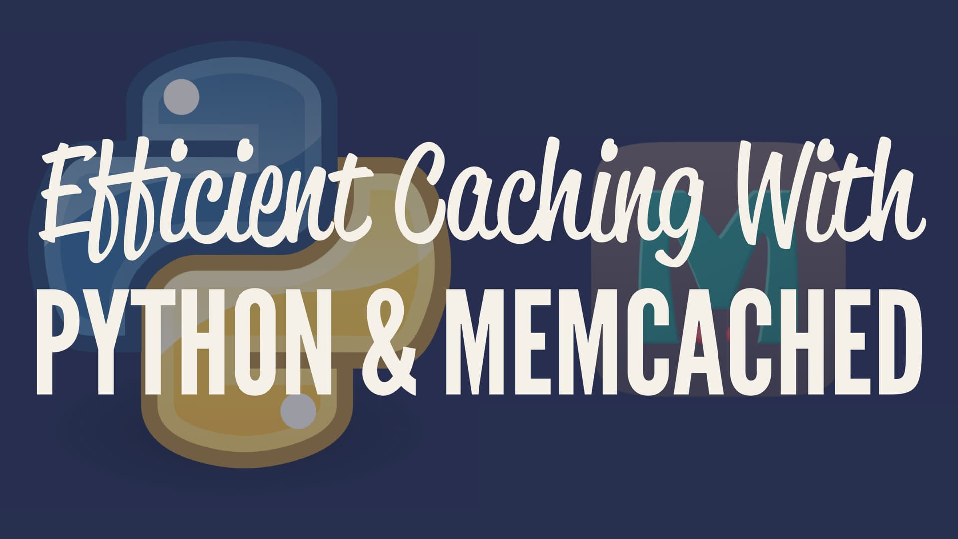 Python + Memcached for Efficient Caching