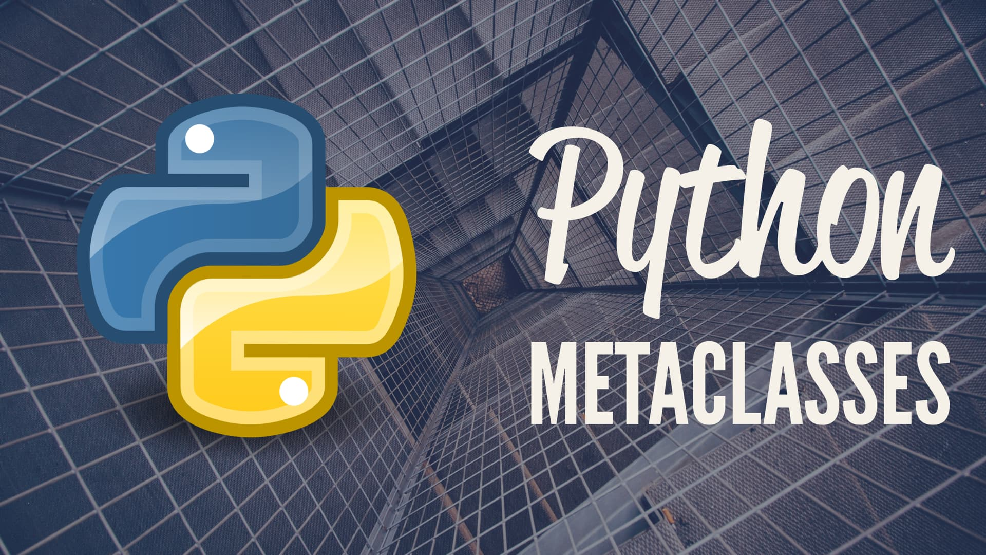 Python Metaclasses and Metaprogramming