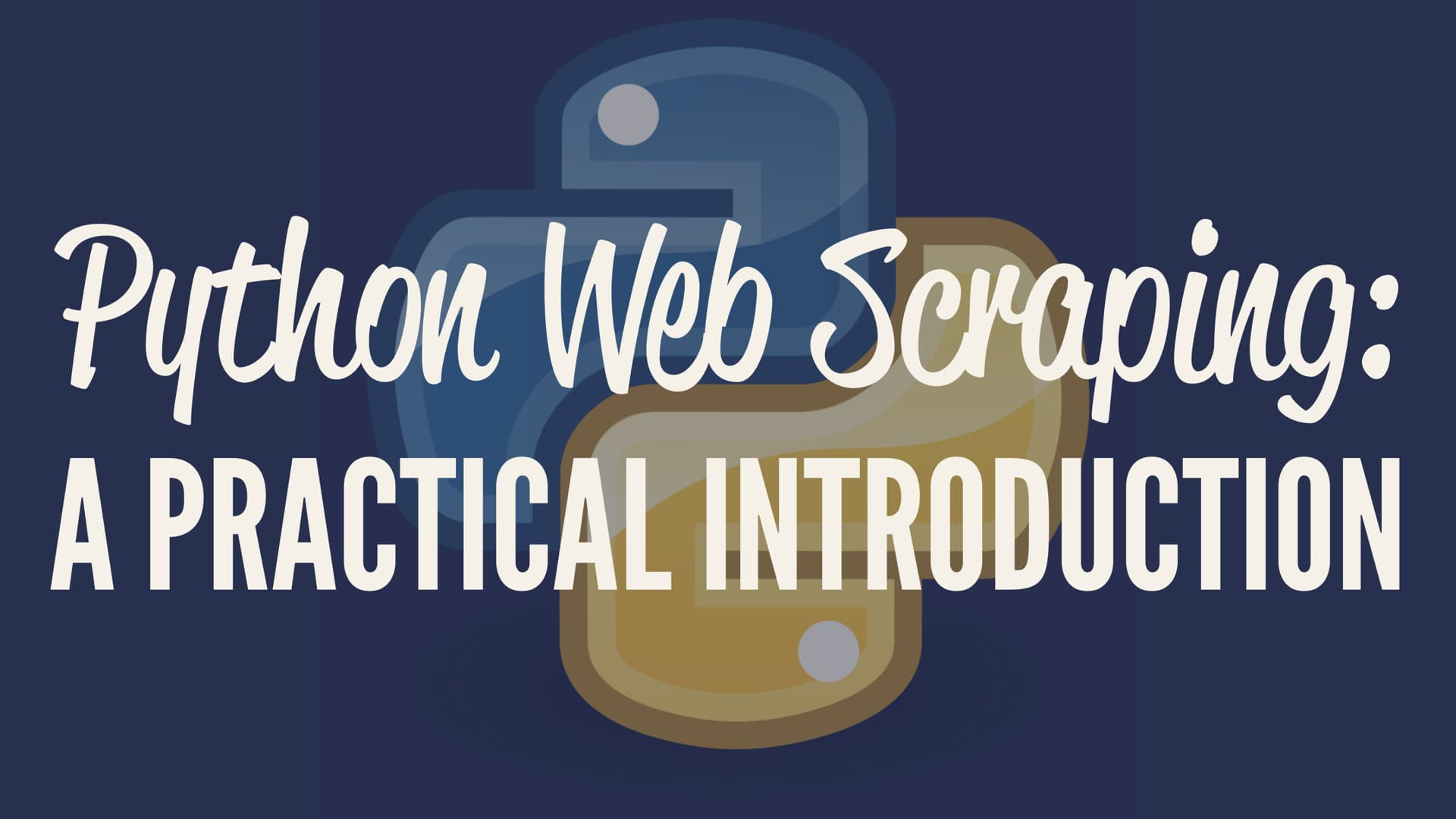 Practical Introduction to Web Scraping in Python